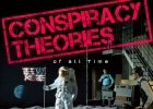 Top 100 Conspiracy Theories of All Time
