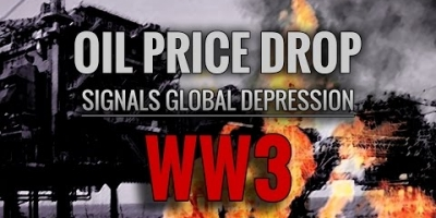 Oil Price Drop Signals Global Depression and WW3!